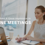 Great Impression In Online Meetings
